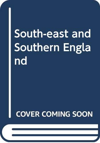 South-east and Southern England By D.K.C. Jones