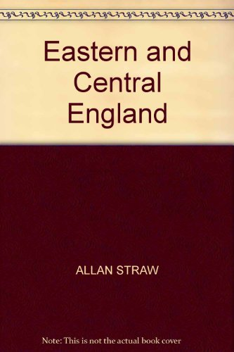 Eastern and Central England By K.M. Clayton