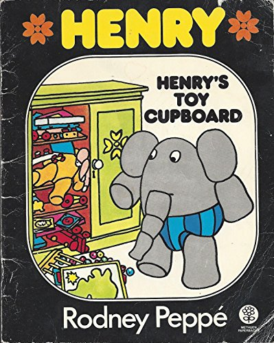 Henry's Toy Cupboard By Rodney Peppe
