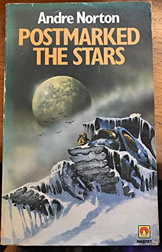 Postmarked the Stars By Andre Norton