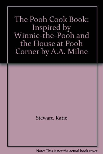 The Pooh Cook Book By Katie Stewart