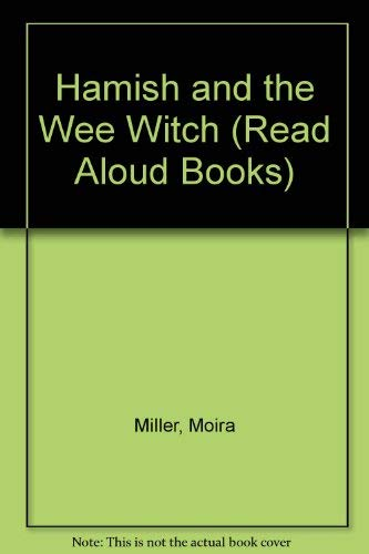 Hamish and the Wee Witch By Moira Miller