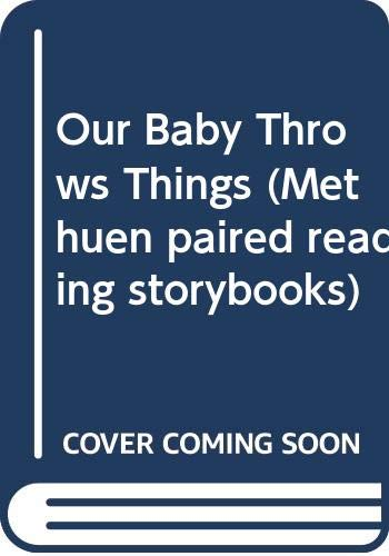 Our Baby Throws Things By Bill Gillham