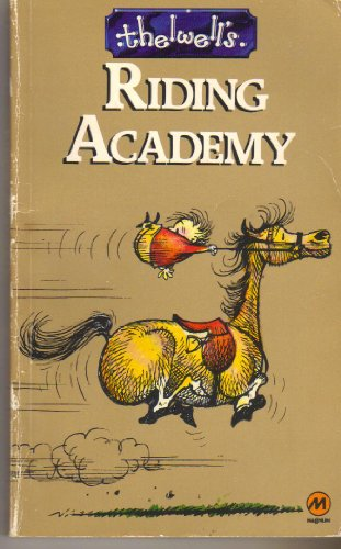 Thelwell's Riding Academy By Thelwell