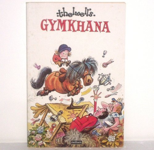 Thelwell's Gymkhana By Thelwell