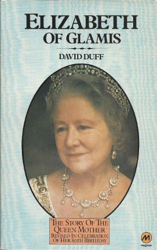Elizabeth of Glamis By David Duff