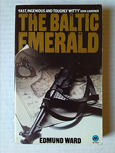 Baltic Emerald (A Methuen paperback) By Edmund Ward