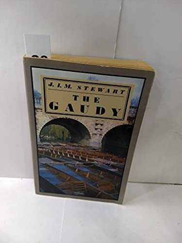 The Gaudy By J. I. M. Stewart