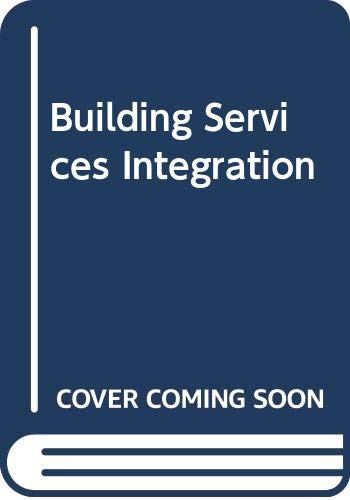 Building Services Integration by P.K. Barton