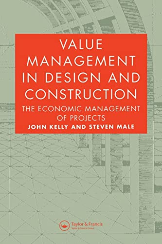 Value Management in Design and Construction By John Kelly