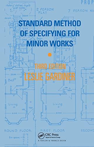 Standard Method of Specifying for Minor Works By Leslie W. Gardiner
