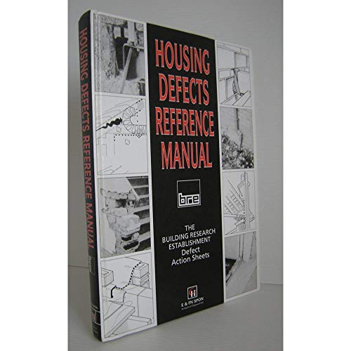 Housing Defects Reference Manual: Defect Action Sheets by Building Research Establishment
