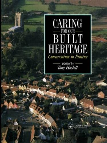 Caring for our Built Heritage By Tony Haskell