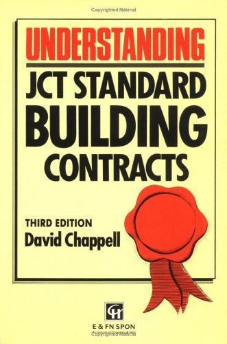 Understanding JCT Standard Building Contracts By David Chappell