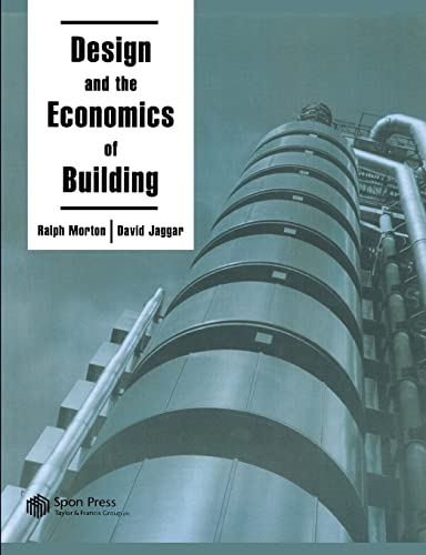 Design and the Economics of Building by David Jaggar