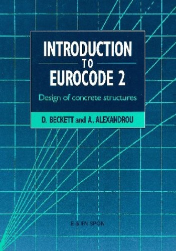Introduction to Eurocode 2 By A. Alexandrou