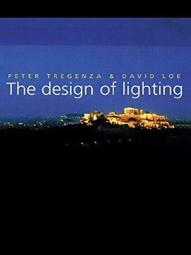 The Design of Lighting By Peter Tregenza (University of Sheffield, UK)