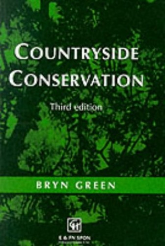 Countryside Conservation: Land Ecology, Planning and Management By Bryn Green
