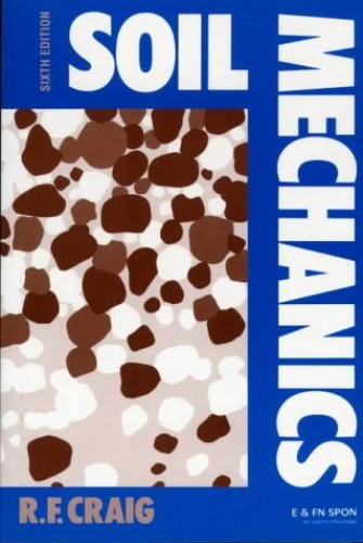 Soil Mechanics, Sixth Edition By R. F. Craig