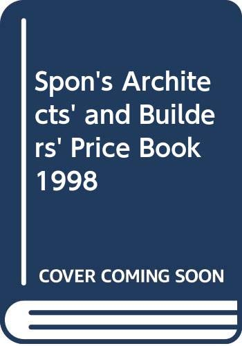 Spon's Architects' and Builders' Price Book 1998 By Davis,Langdon & Everest