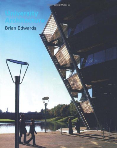 University Architecture By Brian Edwards