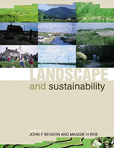 Landscape and Sustainability By John F. Benson