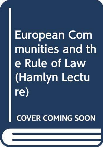 European Communities and the Rule of Law (Hamlyn Lecture) By Lord Mackenzie Stuart
