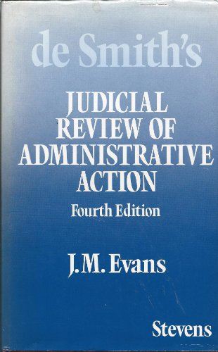 Judicial Review of Administrative Action By S.A.De Smith