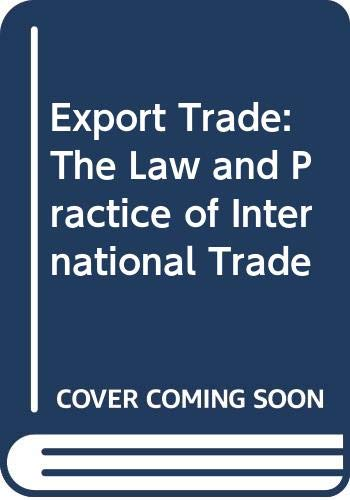 Schmitthoff's Export Trade By Clive M. Schmitthoff