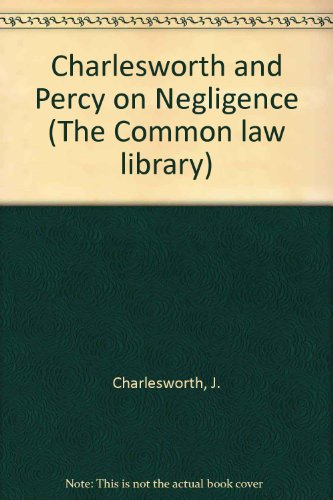 Charlesworth and Percy on Negligence By J. Charlesworth
