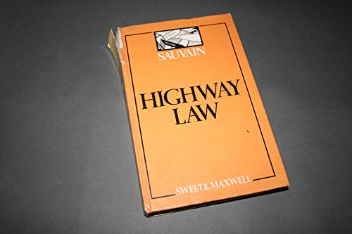 Highway Law and Practice By Stephen Sauvain (Q.C.)
