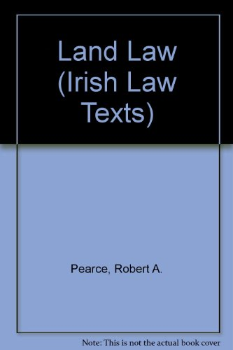 Land Law By Robert A. Pearce