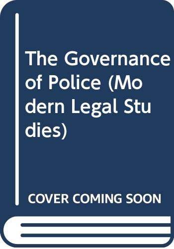 The Governance of Police By Laurence Lustgarten