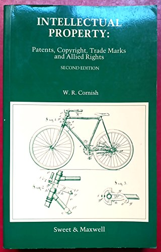 Intellectual Property By W. R. Cornish