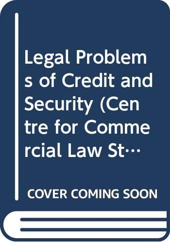 Legal Problems of Credit and Security By R. M. Goode