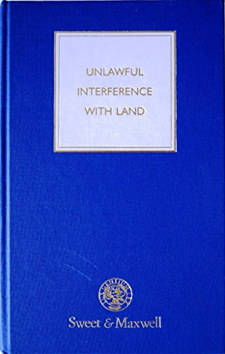 Unlawful Interference with Land By David Elvin, QC