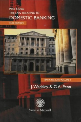 Law and Practice of Domestic Banking By Graham Penn