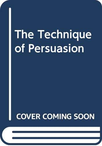 The Technique of Persuasion By David Napley