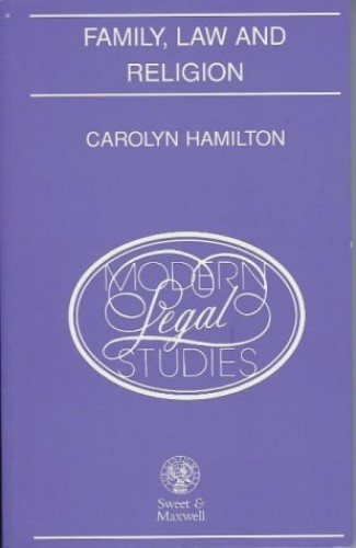 Family, Law and Religion By C Hamilton