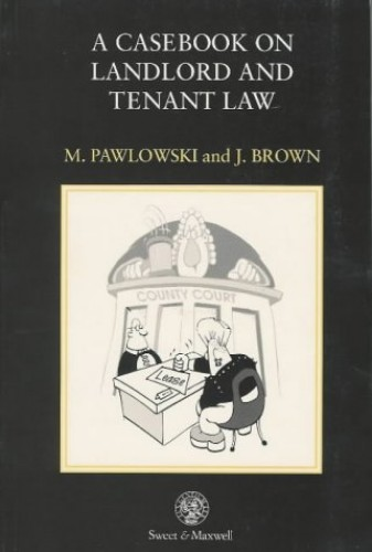 A Casebook on Landlord and Tenant Law By Mark Pawlowski