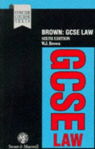 GCSE Law By W.J. Brown