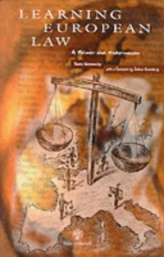Learning European Law: A Primer and Vade-mecum By Tom Kennedy