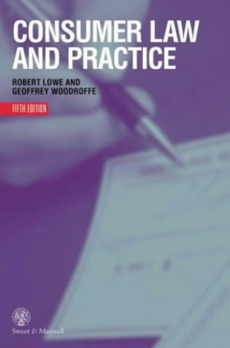Consumer Law and Practice By R. Lowe