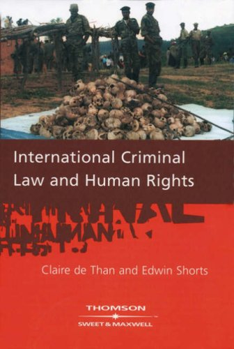International Criminal Law and Human Rights By Claire de Than