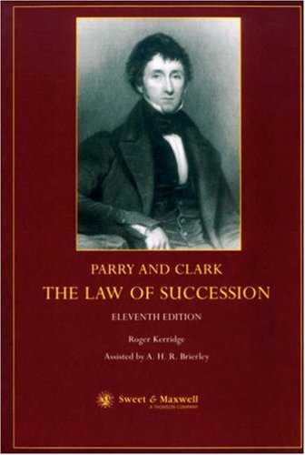 Parry and Clark: The Law of Succession By Sir David Hughes Parry