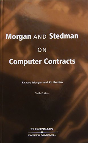 Morgan and Steadman on Computer Contracts By Richard Morgan