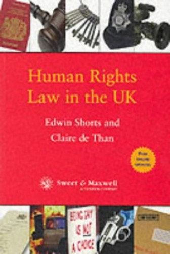 Human Rights Law in the UK By Edwin Shorts