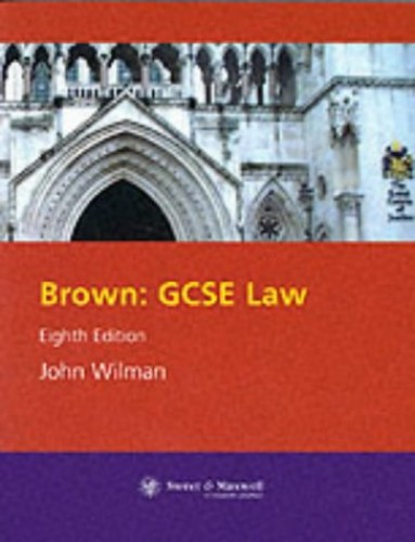 GCSE Law By W.J. Brown
