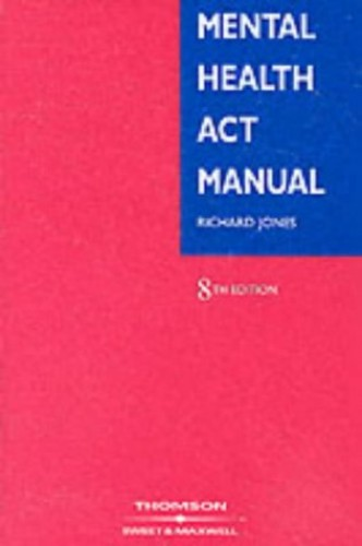 Mental Health Act Manual By Richard M. Jones