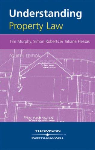 Understanding Property Law (Understanding Law) By Tatiana Flessas